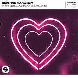 Don't Lose Love (Single) - Quintino - AFSHeeN - Cher Lloyd
