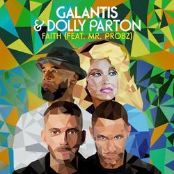 Faith (Single) - Galantis - Dolly Parton - Mr. Probz