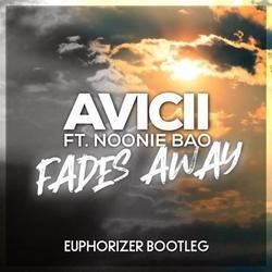 Fades Away (Remixes) - Avicii - Noonie Bao