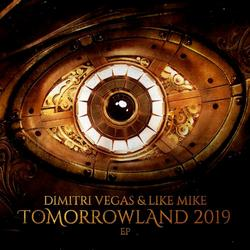 Tomorrowland 2019 - Dimitri Vegas & - Like Mike - Angemi