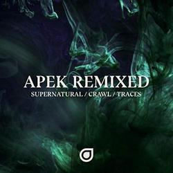 Traces (Remixes) - APEK - KARRA