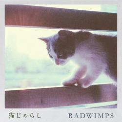 Nekojarashi (猫じゃらし) (Single) - RADWIMPS