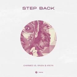 Step Back (Single) - Charmes - Raven & - Kreyn