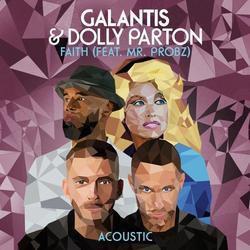 Faith (Acoustic) (Single) - Galantis - Dolly Parton - Mr. Probz