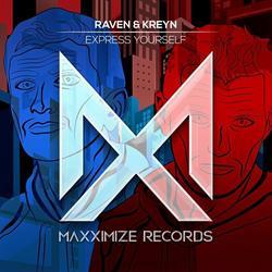 Express Yourself (Single) - Raven & - Kreyn