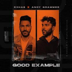 Good Example (Single) - R3hab - Andy Grammer