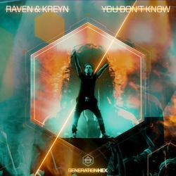You Don't Know (Single) - Raven & - Kreyn