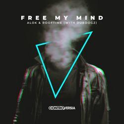 Free My Mind (Single) - Alok - Rooftime - DubDogz