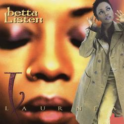 Betta Listen - Laurneá
