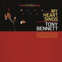 My Heart Sings - Tony Bennett