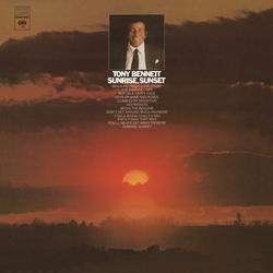 Sunrise, Sunset - Tony Bennett