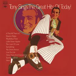 Tony Sings The Great Hits Of Today! - Tony Bennett