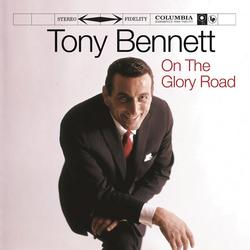 On The Glory Road - Tony Bennett