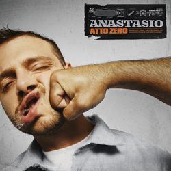 ATTO ZERO - Anastasio