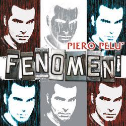 Fenomeni - Piero Pelù