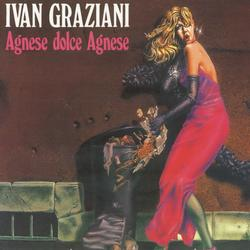 Agnese Dolce Agnese - Ivan Graziani