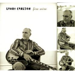 Fire Wire - Larry Carlton