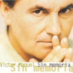 Sin Memoria - Victor Manuel