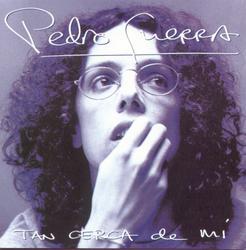 Tan Cerca De Mí - Pedro Guerra