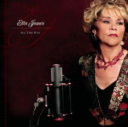 All The Way - Etta James
