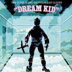 Dream Kid - The Sutherland Brothers