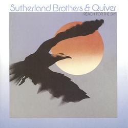 REACH FOR THE SKY - Sutherland Brothers