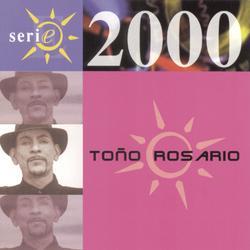 Serie 2000 - Tonõ Rosario