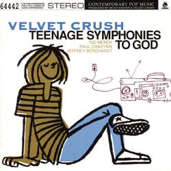 Teenage Symphonies To God - Velvet Crush