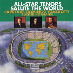 All-Star Tenors Salute The World - José Carreras