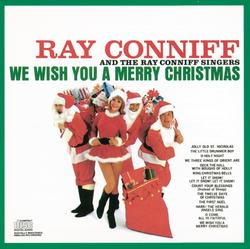 We Wish You A Merry Christmas - Ray Conniff & The Singers