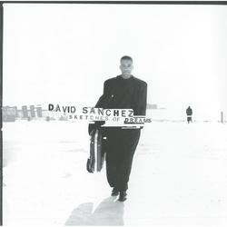 Sketches Of Dreams - David Sanchez