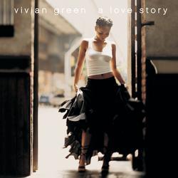 A Love Story - Vivian Green