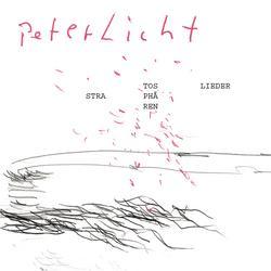 Stratosphärenlieder - PeterLicht