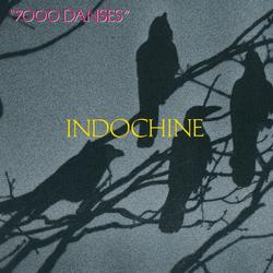 7000 danses - Indochine
