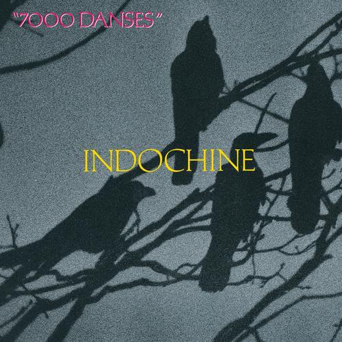 7000 danses - Indochine