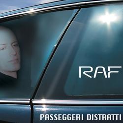 Passeggeri Distratti - Raf