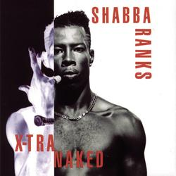 X-Tra Naked - Shabba Ranks