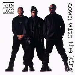 Down With The King - RUN DMC