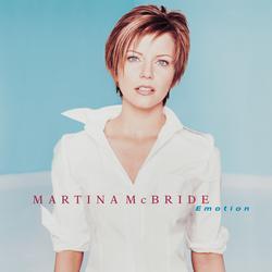 Emotion - Martina McBride