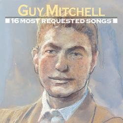 16 Most Requested Songs - Guy Mitchell
