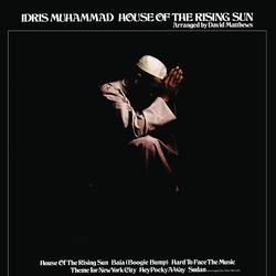 House Of The Rising Sun - Idris Muhammad