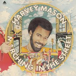 Marching In The Street - Harvey Mason