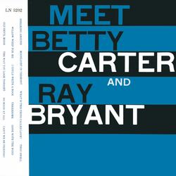 Meet Betty Carter And Ray Bryant - Betty Carter