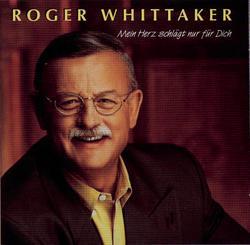 Mein Herz schlägt nur für Dich - Roger Whittaker