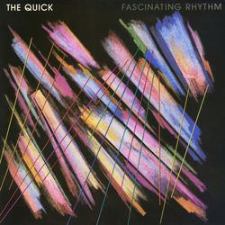 Fascinating Rhythm - The Quick