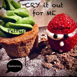 Cry it out for me - La Jam