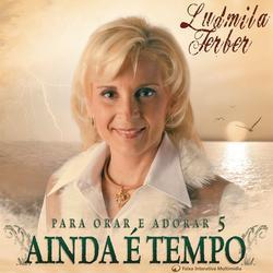 Ainda é Tempo - Ludmila Ferber