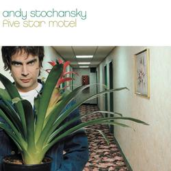 Five Star Motel - Andy Stochansky