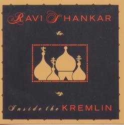 Inside The Kremlin - Ravi Shankar