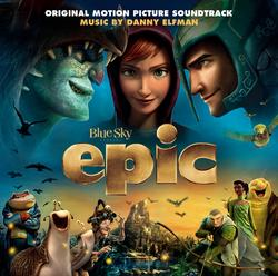 Epic (Original Motion Picture Soundtrack) - Danny Elfman